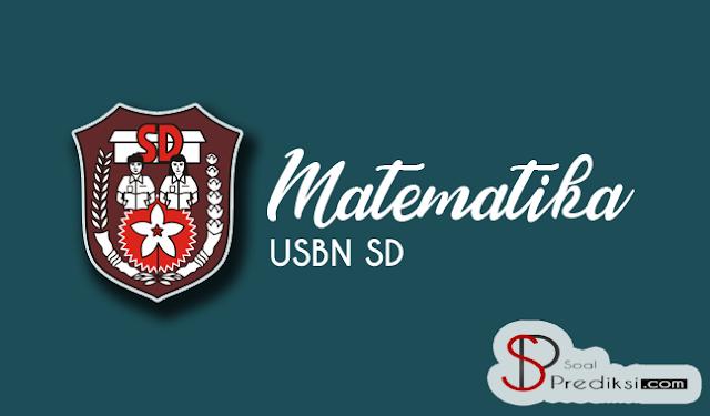 Latihan Soal USBN Matematika SD