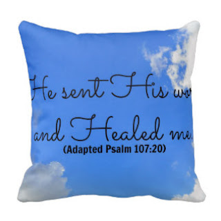 He sent His word and healed me (Adapted Psalm 107:20) throw pillow