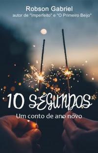 [Resenha] 10 Segundos