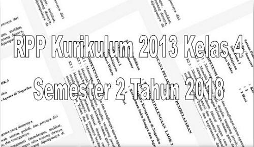 RPP Kelas 4 Semester 2 Kurikulum 2013 Revisi Terbaru