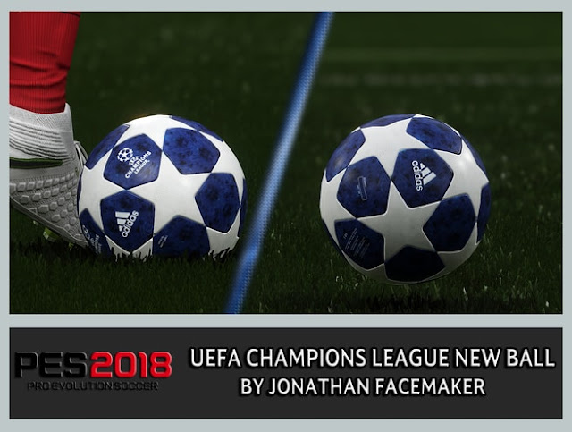 PES 2018 Uefa Champions League New Ball 2018/2019