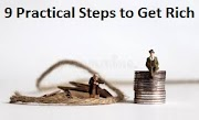 How to Get Rich 9 Practical Steps to Get Rich 2021