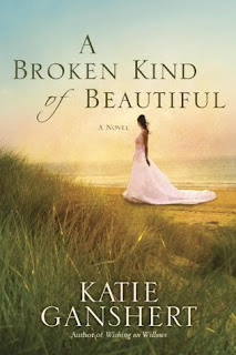 Cover Love: A Beautiful kind of Broken-Katie Ganshert