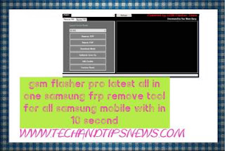 gsm flasher pro latest setupall in one samsung frp remove tool for all samsung mobile with in 10 second