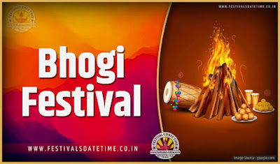 2020 Bhogi Date and Time, 2020 Bhogi Festival Schedule and Calendar