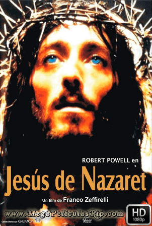 Jesus De Nazareth 1977 [1080p] [Latino-Ingles] [MEGA]