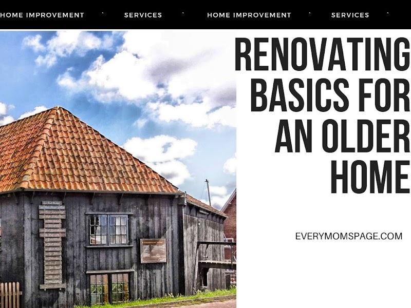 Renovating Basics for an Older Home