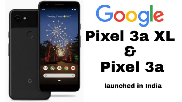 google-pixel-3a-xl-and-pixel-3a-launched-in-india.jpg