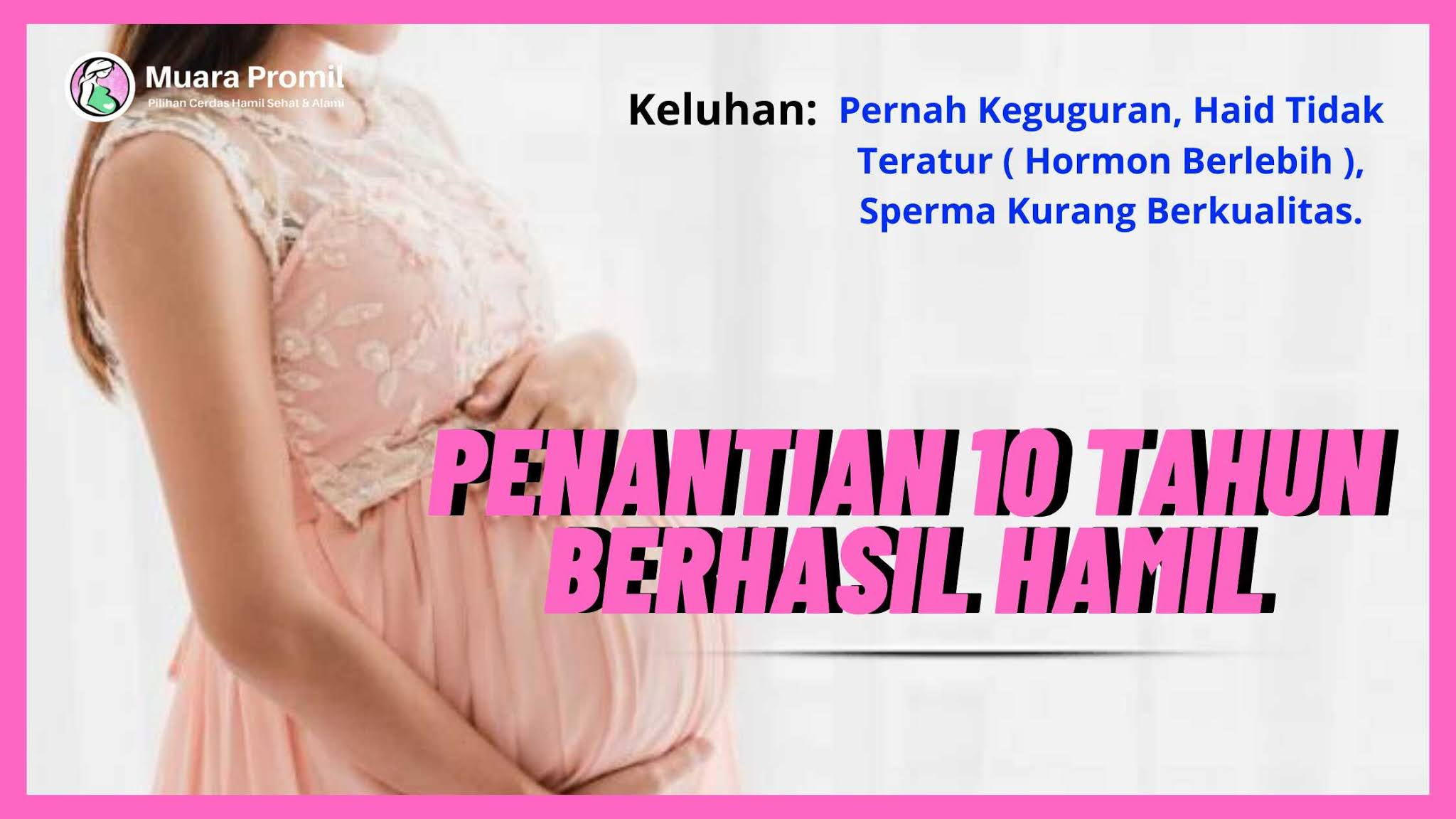 berhasil hamil setelah keguguran