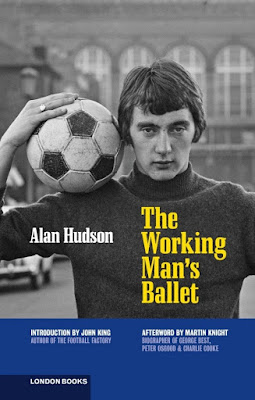 Updated/expanded version of the classic Alan Hudson autobiography  The Working Man s Ballet'