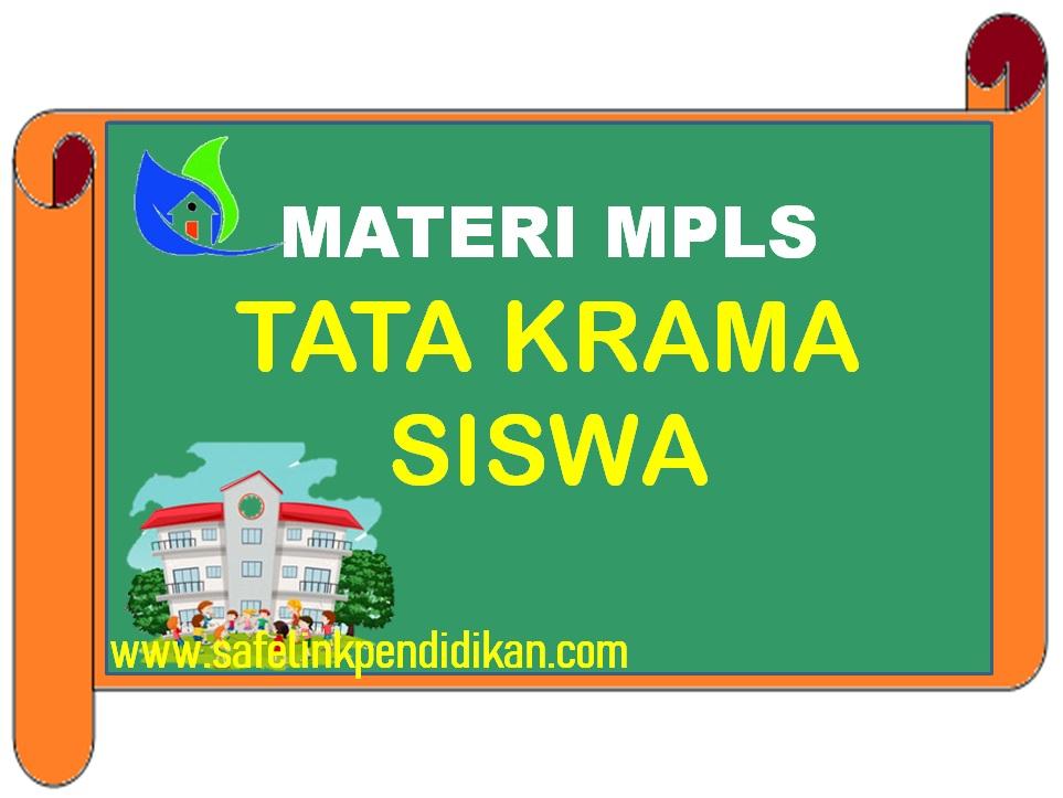 Materi MPLS Tata Krama Siswa