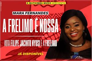 Mara Fernandes - A Frelimo É Nossa