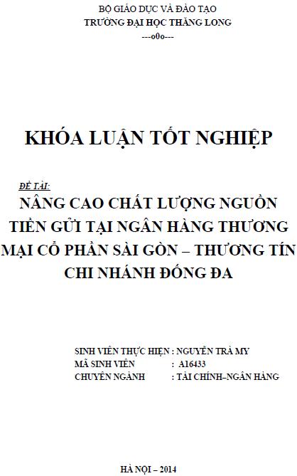 Nâng cao chất lượng nguồn tiền gửi tại ngân hàng thương mại cổ phần Sài Gòn - Thương Tín Chi nhánh Đống Đa