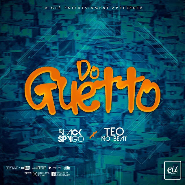 Dj-Black-Spygo & Teo-No-Beat - Do-Guetto