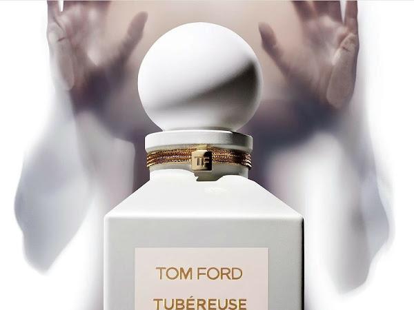 NOUVEAU PARFUM | TOM FORD TUBÉREUSE NUE