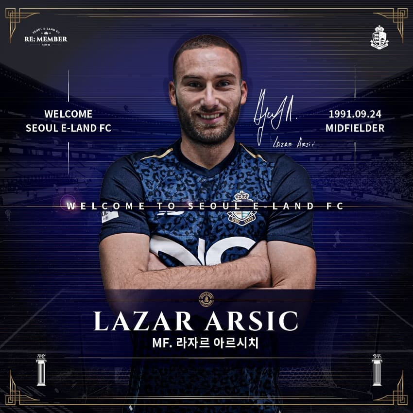 Transfer Profile: Seoul E-Lands Lazar Arsic