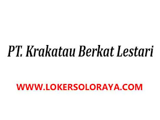 Loker Sukoharjo Gaji diatas UMK Kepala Gudang di PT Krakatau Berkat Lestari