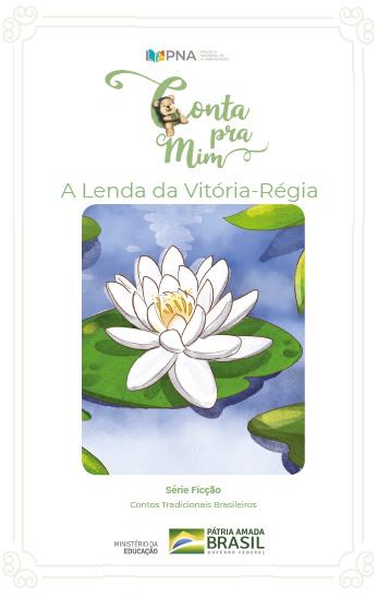 A Lenda da Vitória-Regia