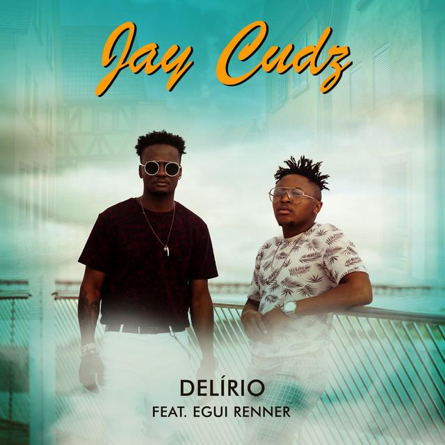 Jay Cudz Feat. Egui Renner - Delírio