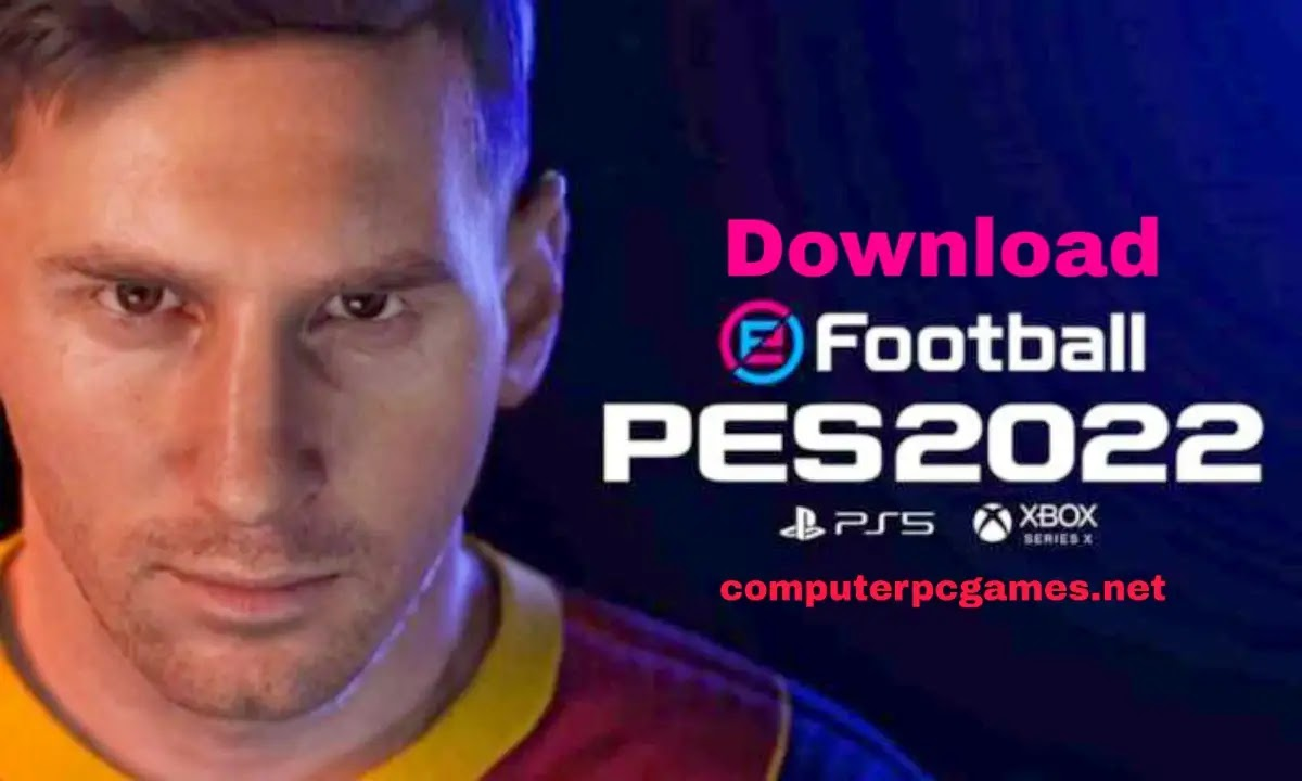 تحميل لعبة بيس 2022 pes نسخة البيتا للكمبيوتر و للاندرويد وللايفون