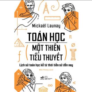 Toán Học, Một Thiên Tiểu Thuyết ebook PDF-EPUB-AWZ3-PRC-MOBI