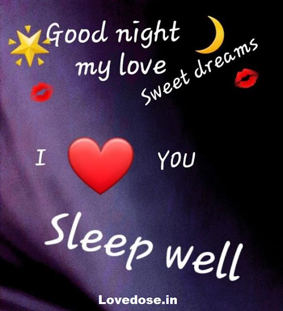 good night sleep well love you