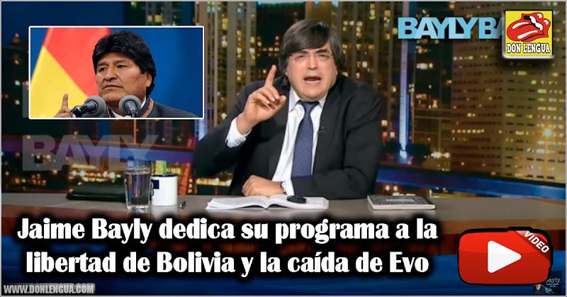 Jaime Bayly dedica su programa a la libertad de Bolivia y la caída de Evo