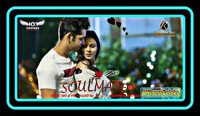 Soulmate (2020) - HotShots Originals Hindi Short Film