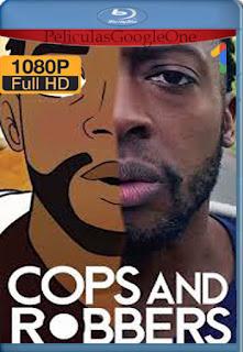 Policías y ladrones (Cops and Robbers) (2020) [1080p BRrip] [Latino-Inglés] [LaPipiotaHD]