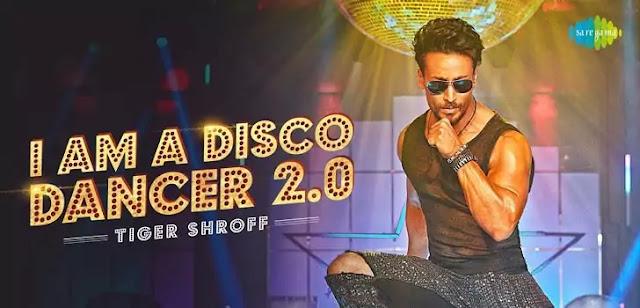 I AM A DISCO DANCER 2.0 LYRICS TIGER SHROFF