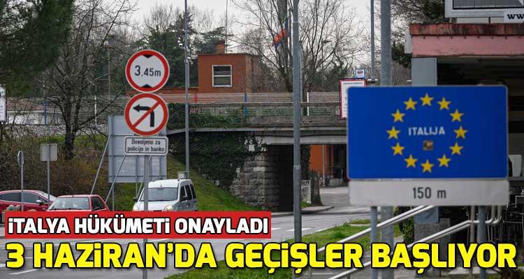 İtalya Sınırlarını 3 Haziran İtibariyle Açıyor