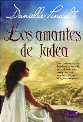 Los amantes de Judea - Danielle Pinault