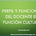 PERFIL Y FUNCIONES DEL DOCENTE EN FUNCIÓN CULTURA