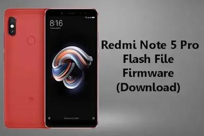 Mi Redmi Note 5 Pro Flash File