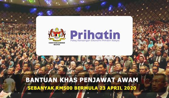Bayaran Khas Penjawat Awam RM500 Dibayar 23 April 2020