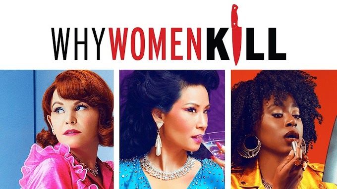 WHY WOMEN KILL (2019- )