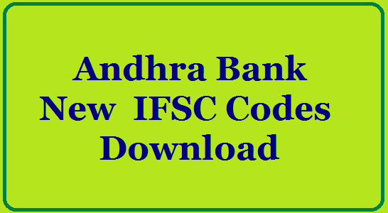 Andhra Bank New  IFSC Codes  Download