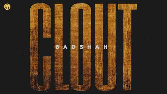 Clout Lyrics In English - Badshah | Lyrics Lover
