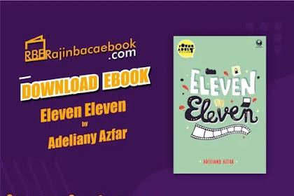 Download Novel Eleven Eleven by Adeliany Azfar Pdf