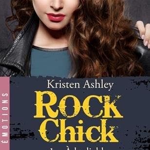 Rock Chick, tome 1 : A la diable de Kristen Ashley
