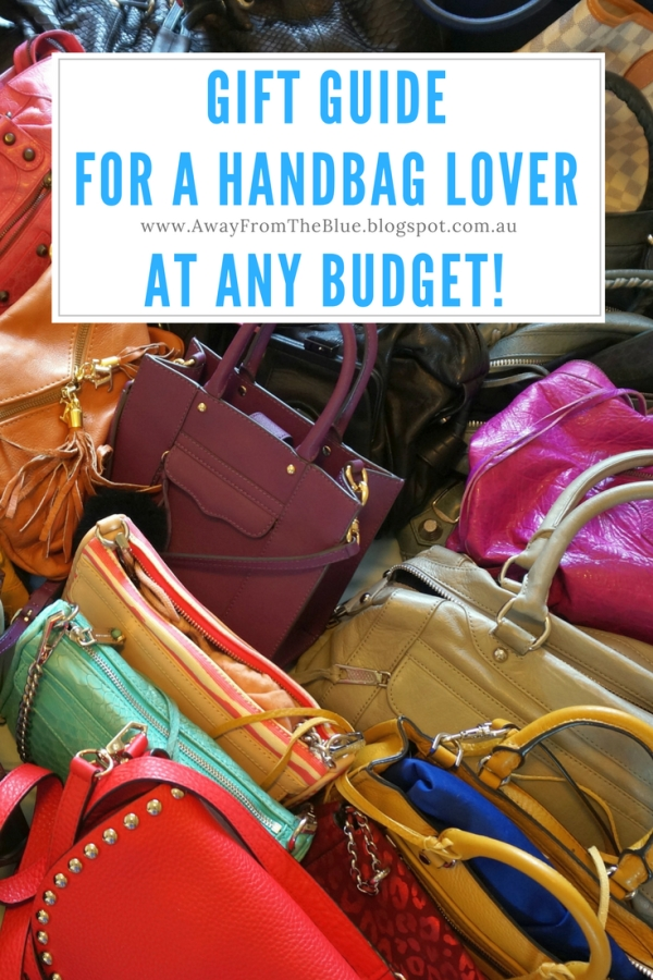 Gift Guide For a Handbag Lover: Ideas for Any Budget! | Away from the blue blog