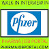 Pfizer Walk In Interview  B.Sc, B.Pharm, M.Sc, M.Pharm, D.Pharm