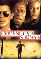 Um Jeito Melhor de Morrer – Dublado (2000)