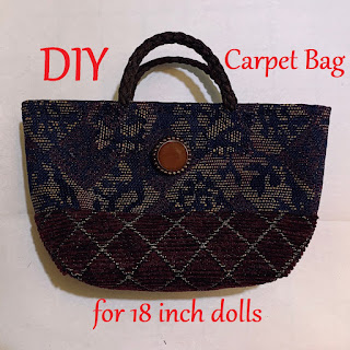 DIY Carpet Bag for 18 inch dolls