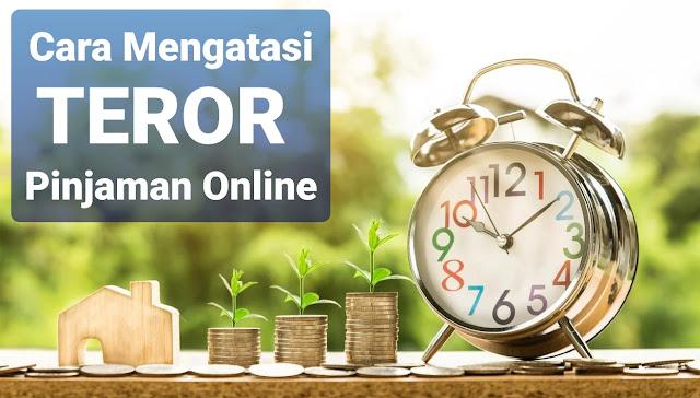 Ampuh!!! 7 Cara Menghadapi Teror Pinjaman Online