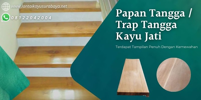 Daftar harga papan tangga kayu jati
