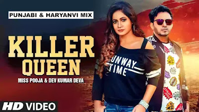 Checkout New Song Killer Queen lyrics penned by RK Lahri & sung by Miss Pooja & Dev Kumar Deva.