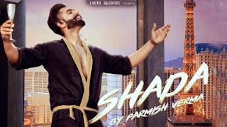 Shada Song Lyrics | Parmish Verma | Punjabi Song Lyrics