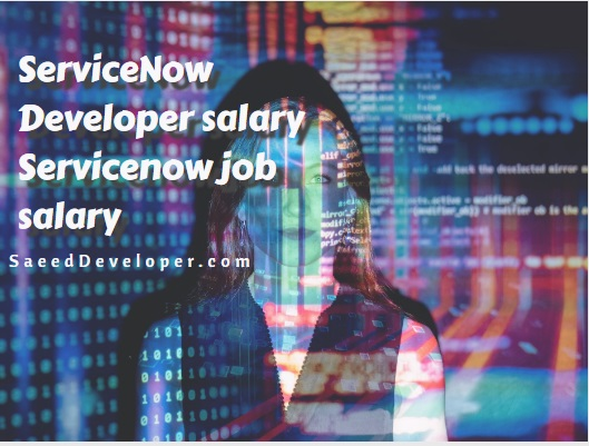 ServiceNow Developer salary