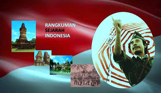 Rangkuman Sejarah Indonesia Beserta Referensinya